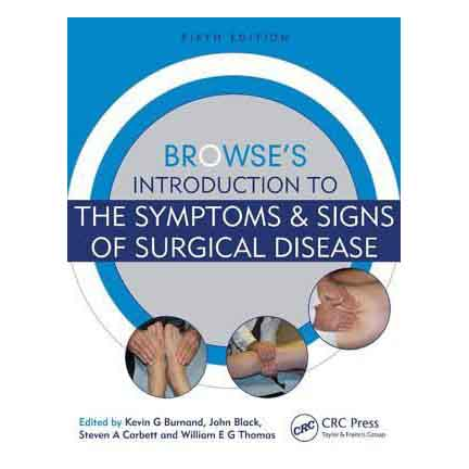 Browse's Introduction to the Symptoms and Signs of Surgical Disease 5E A300085 large 1