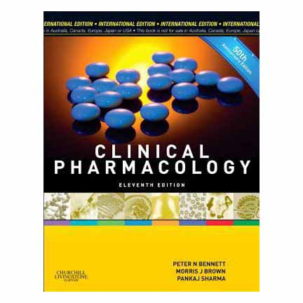 Bennett Clinical Pharmacology 11E A020602 large 1
