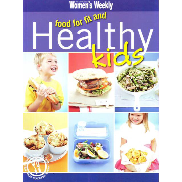 Womens Weekly Food For Fit and Healthy Kids large 1