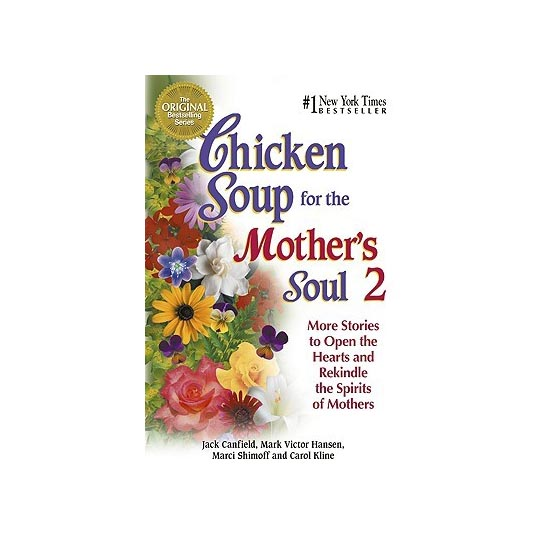 Chicken Soup For The Mother's Soul 2 D410062 large 1