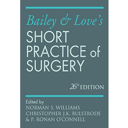 Bailey & Love s Short Practice Of Surgery 26 E A300072 large 1