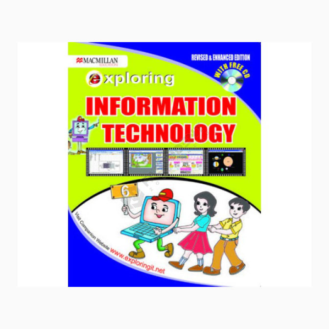 Exploring Information Technology Cl-6 with CD- Revised & Enhanced Ed. B100520 large 1