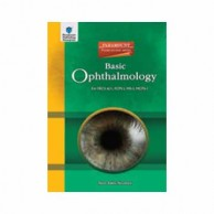 Basic Ophthalmology For FRCS A 1 FCPS 1 MS 1 MCPS 1 A070754