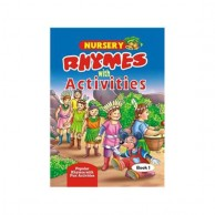 Nursery Rhymes With Activities Book-1 B900310