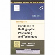 Bontrager's Handbook of Radiographic Positioning and Techniques 8E A200412