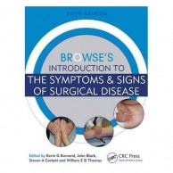 Browse's Introduction to the Symptoms and Signs of Surgical Disease 5E A300085