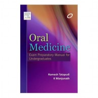 Oral Medicine Exam Preparatory Manual for Undergraduates A200416