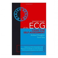 Making Sense of the ECG Cases for Self Assessment 1st Edition A300003