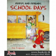 Rufus and Friends School Days