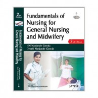 Fundamentals of Nursing for General Nursing and Midwifery 2E A121590