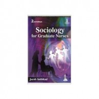 Sociology For Graduate Nurses 2E A122277