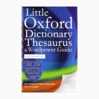 Little Oxford Dictionary Thesaurus & Wordpower Guide B030917