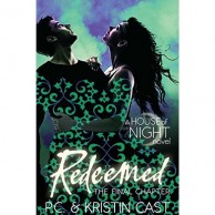 Redeemed The Final Chapter  A House Of Night Novel D820041