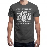 Always be Batman Gray T Shirt for Men