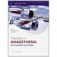 Training In Anaesthesia The Essential Clinical Curriculum A100259