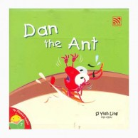 My Phonics Readers-7 Dan The Ant J120027