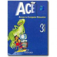 Ace-Access To Computer Education -3 B030254