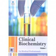 Clinical Biochemistry Volume 1 For Medical Professionals A070762
