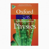 Oxford Dictionary Of Physics-6E B030811