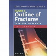 Adams's Outline Of Fractuers 12E A020190
