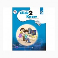 Click2Know-6 with CD A Series On Computer Education D870108