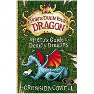 How To Train Your Dragon 6 A Hero's Guide To Deadly Dragons B910160