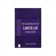 Transformation Of Labour Law And Relations