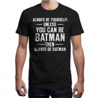 Always be Batman Black T shirt for Men