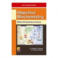 Objective Biochemistry MCQs with Explanatory Answers A540028