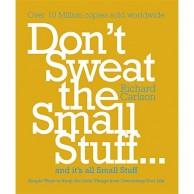 Dont Sweat the Small Stuff D590224
