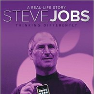 Steve Jobs Thinking Differently  A Real  Life Story  D380358