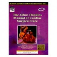 The Johns Hopkins Manual of Cardiac Surgical Care 2E A040283