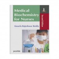 Medical Biochemistry for Nurses 2nd Edition A120448