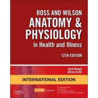Ross and Wilson Anatomy and Physiology In Health and Illness 12E A020660