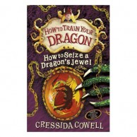 How To Train Your Dragon 10 How To Seize A Dragon's Jewel B910162